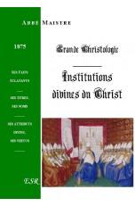 GRANDE CHRISTOLOGIE INSTITUTIONS DIVINES