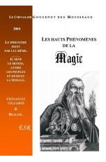 LES HAUTS PHENOMENES DE LA MAGIE, PRECEDES DU SPIRITISME ANTIQUE