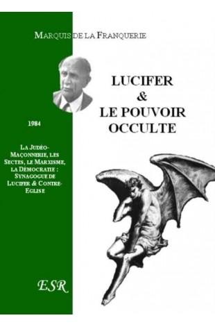 LUCIFER & LE POUVOIR OCCULTE