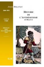 HISTOIRE DE L'ANTISEMITISME EN FRANCE