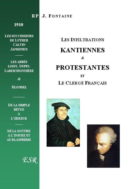 LES INFILTRATIONS KANTIENNES ET PROTESTANTES ET LE CLERGE FRANCAIS