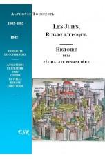 LES JUIFS, ROIS DE L'EPOQUE