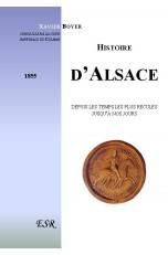 HISTOIRE D'ALSACE, depuis les temps les plus reculés jusqu'à nos jours