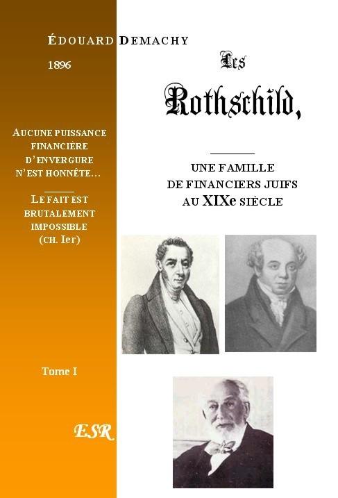 LES ROTHSCHILD, UNE FAMILLE DE FINANCIERS JUIFS AU XIXE SIECLE