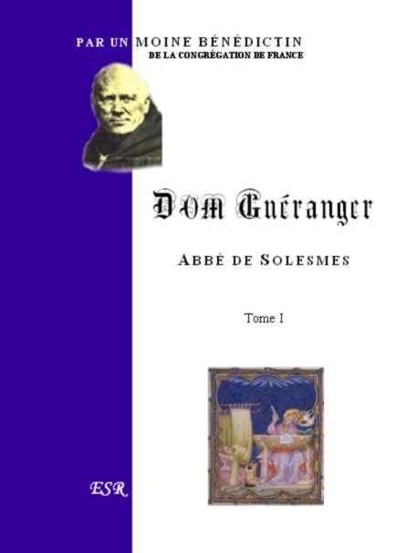 DOM GUERANGER, ABBE DE SOLESMES