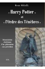 """""""HARRY POTTER"""" ET """"L'ORDRE DES TÉNÈBRES"""""""