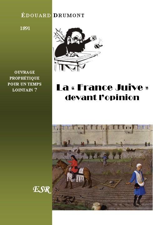 """LA """"FRANCE JUIVE"""" DEVANT L'OPINION"""