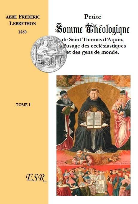 PETITE SOMME THEOLOGIQUE DE SAINT THOMAS D'AQUIN