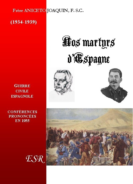 NOS MARTYRS D'ESPAGNE