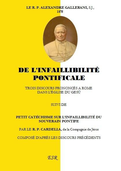 DE L'INFAILLIBILITÉ PONTIFICALE