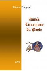 ANNEE LITURGIQUE DU POETE