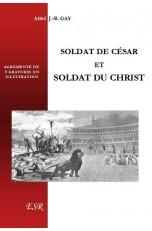 SOLDAT DE CÉSAR ET SOLDAT DU CHRIST