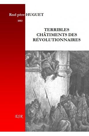 TERRIBLES CHATIMENTS DES REVOLUTIONNAIRES
