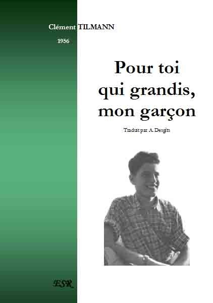 POUR TOI QUI GRANDIS, MON GARÇON