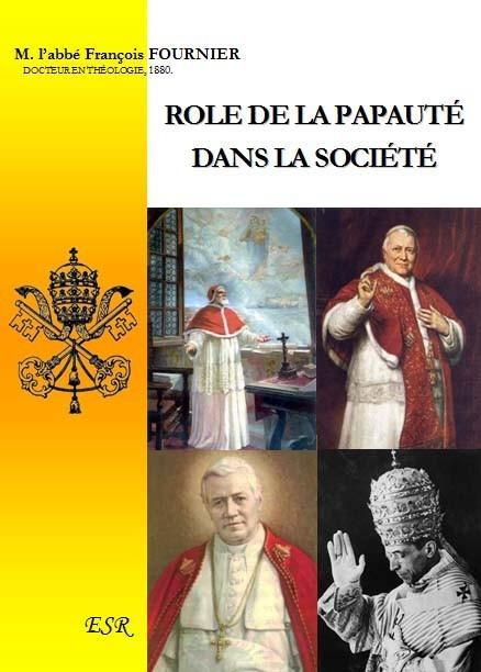 ROLE DE LA PAPAUTÉ DANS LA SOCIÉTÉ