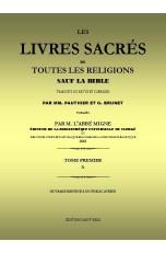 LES LIVRES SACRÉS DE TOUTES LES RELIGIONS SAUF LA BIBLE