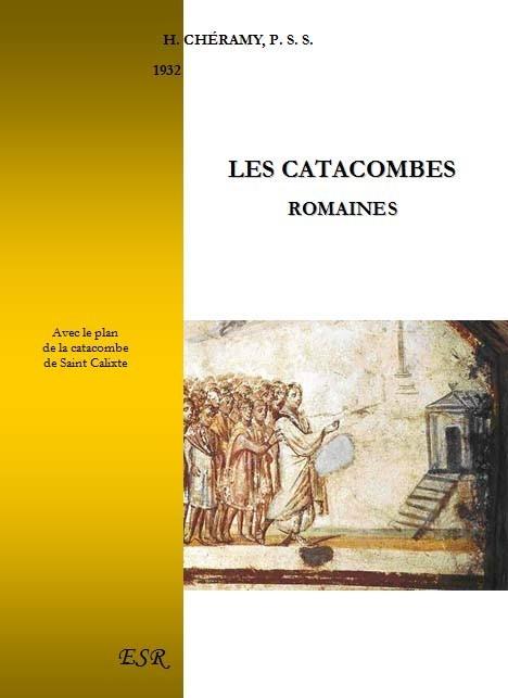 LES CATACOMBES ROMAINES
