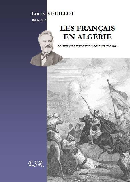 LES FRANÇAIS EN ALGERIE