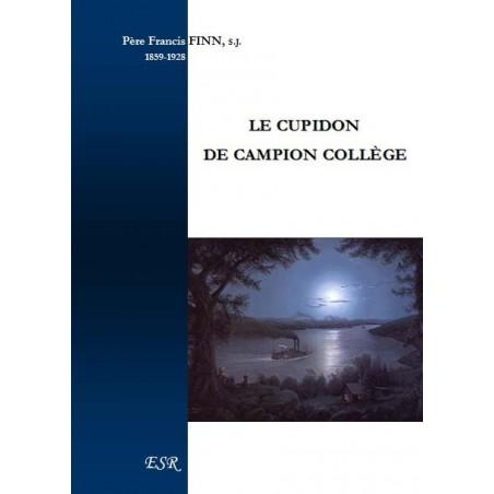 Le cupidon de Campion collège - Francis Finn