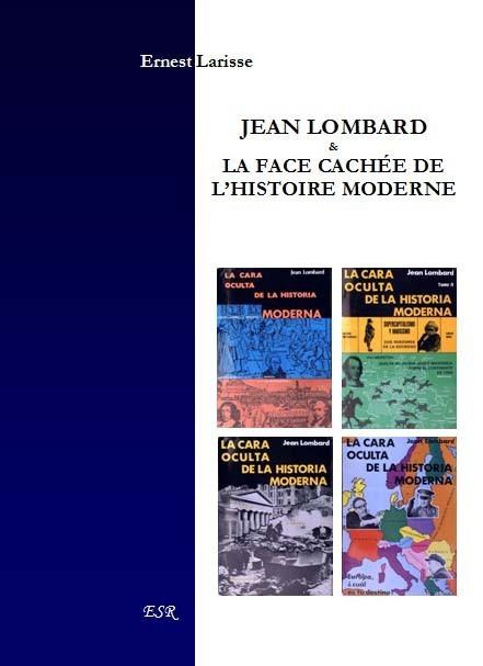 JEAN LOMBARD & LA FACE CACHEE DE L'HISTOIRE MODERNE