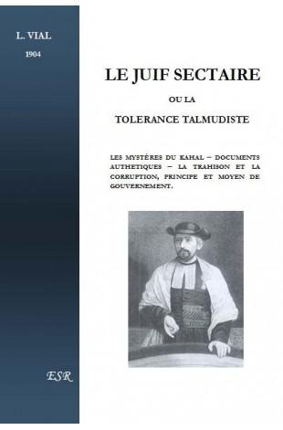 LE JUIF SECTAIRE OU LA TOLERANCE TALMUDISTE