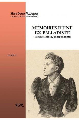 MEMOIRES D'UNE EX-PALLADISTE