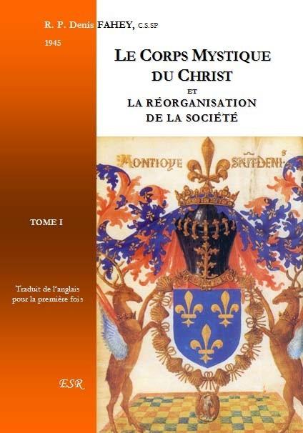 LE CORPS MYSTIQUE DU CHRIST ET LA RÉORGANISATION DE LA SOCIÉTÉ