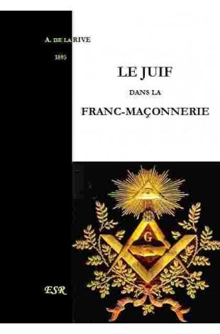 LE JUIF DANS LA FRANC-MAÇONNERIE